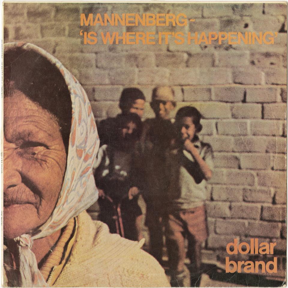 """Dollar Brand - Mannenburg - """"Is Where It's Happening"""""""