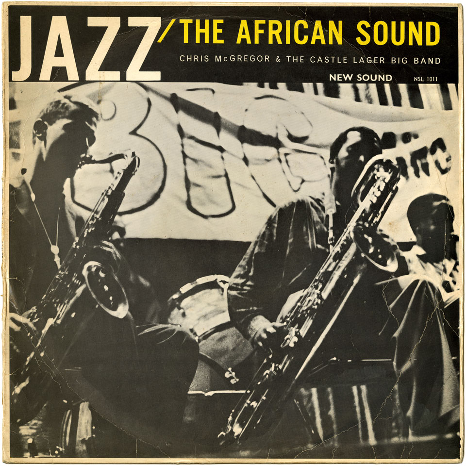 Chris McGregor and the Castle Lager Big Band - Jazz - The African Sound