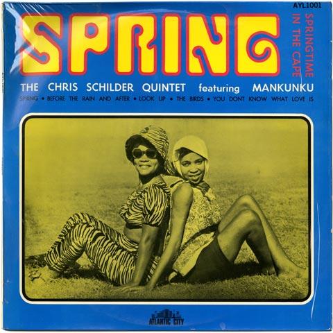 Chris Schilder Quintet featuring Mankunku - Spring