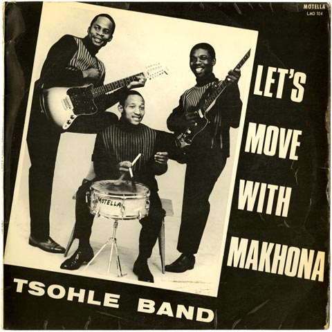 Makhona Tsohle Band - Let's Move With Makhona Tsohle Band