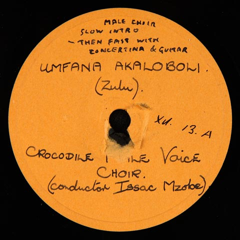 Crocodile Male Voice Choir - Umfana Akaloboli / Sasingaxabene