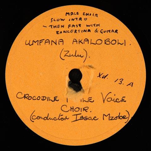 Crocodile Male Voice Choir - Umfana Akaloboli / Sasingaxabene