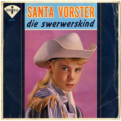 Santa Vorster - Die Swerwerskind