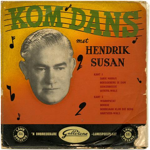 Hendrik Susan en sy Orkes - Kom Dans met Hendrik Susan