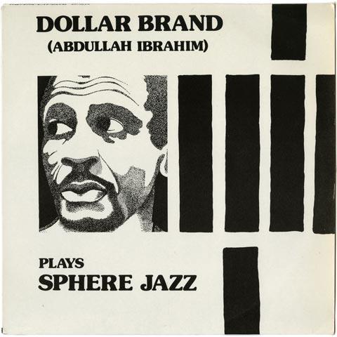 Dollar Brand - Dollar Brand (Abdullah Ibrahim) Plays Sphere Jazz