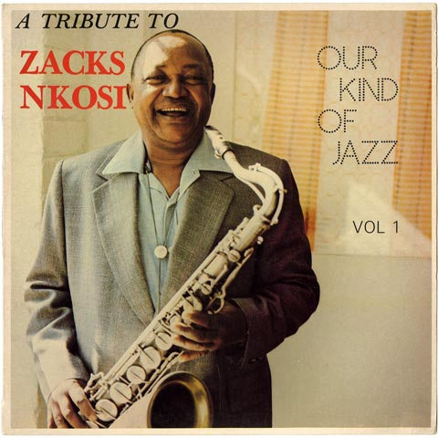 Zacks Nkosi - Our Kind of Jazz Vol.1
