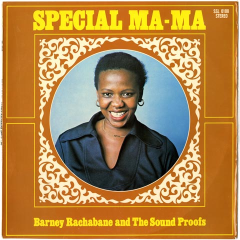 Barney Rachabane and the Sound Proofs - Special Ma-Ma