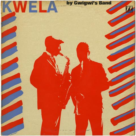Gwigwi's Band - Kwela by Gwigwi's Band