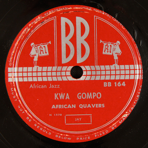 African Quavers - Kwa Gompo / Uyandibambezela