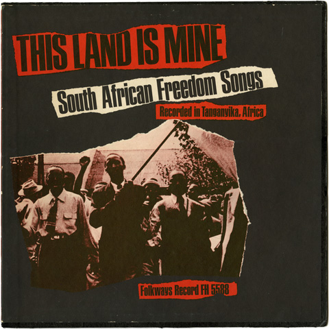 Various Artists - This Land is Mine - South African Freedom Songs
