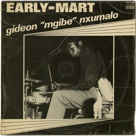 Gideon 'Mgibe' Nxumalo - Early Mart