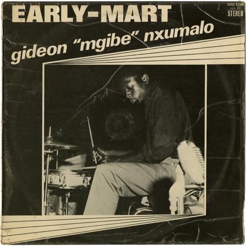 Gideon 'Mgibe' Nxumalo - Early Mart