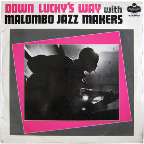 Malombo Jazz Makers - Down Lucky's Way