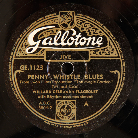 Willard Cele - Penny Whistle Blues / Penny Whistle Boogie