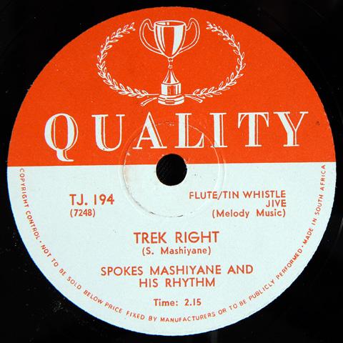 Spokes Mashiyane and his Rhythm - Trek Right / Chicago Blues