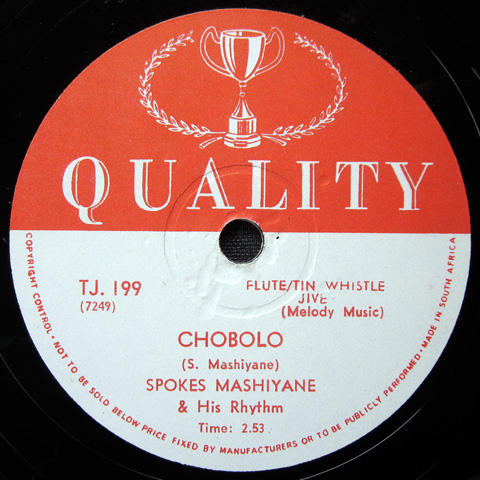 Spokes Mashiyane and his Rhythm - Chobolo / Love Me Baby