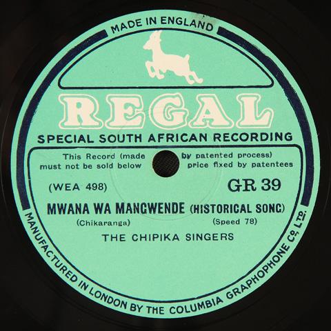The Chipika Singers - Mwana Wa Mangwende / Chimwe Chirombo